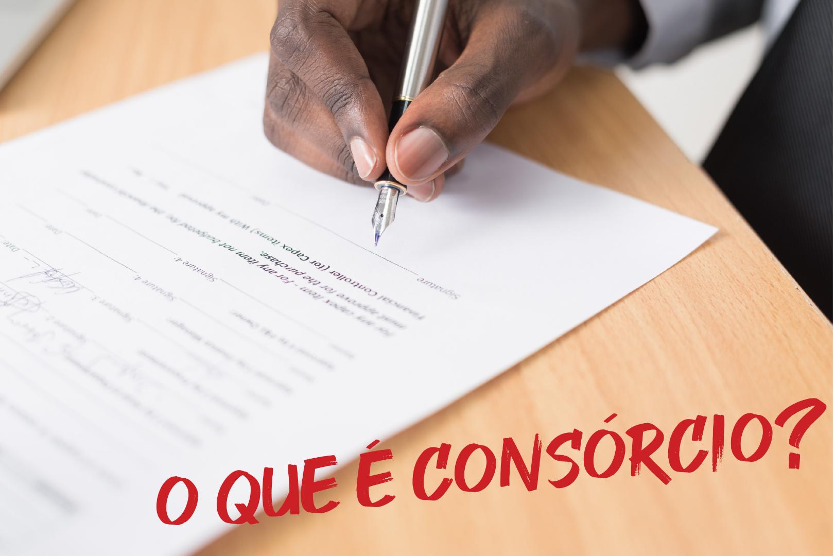 O que é o Consórcio?