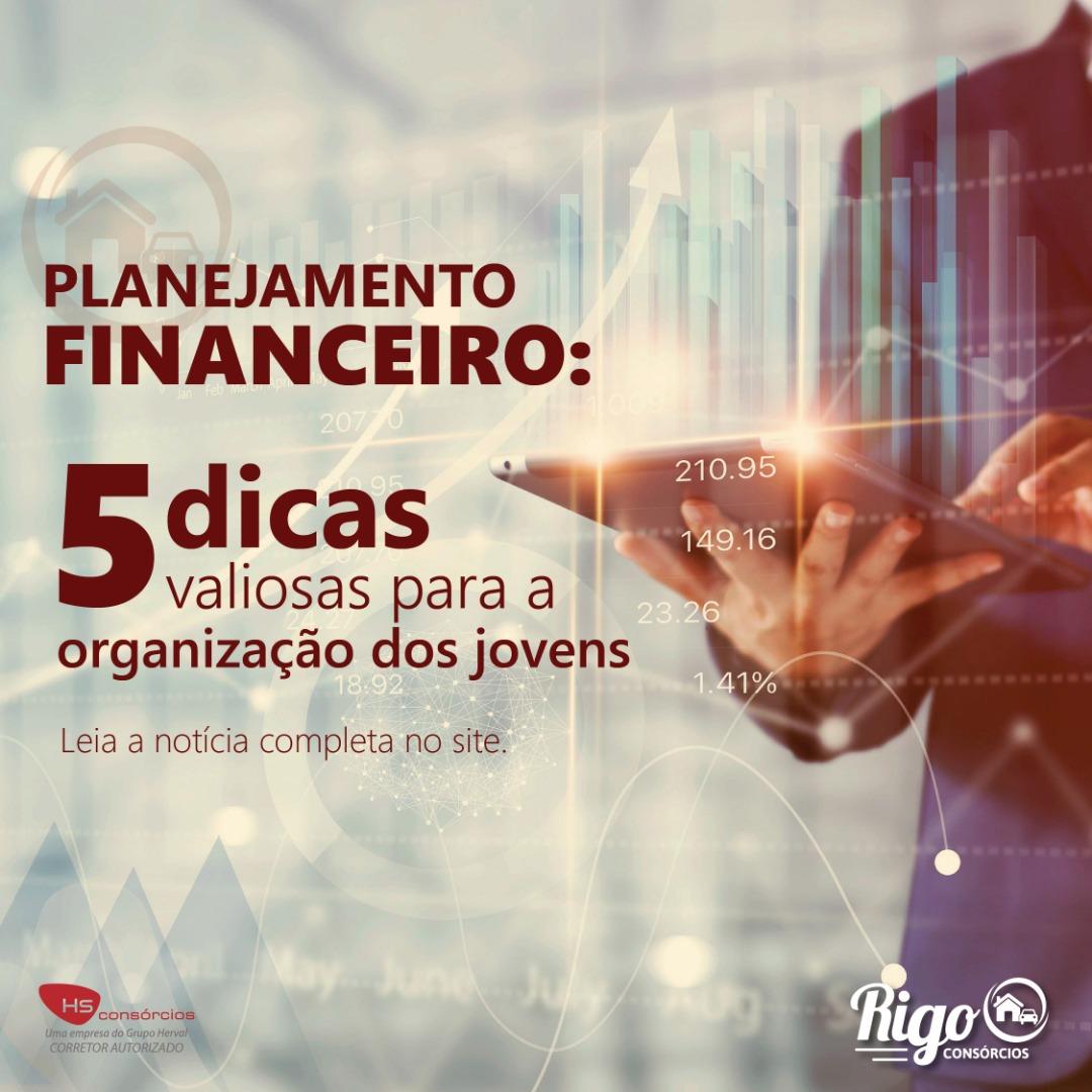 Planejamento financeiro: 5 dicas valiosas para a..., Rigo Consórcio