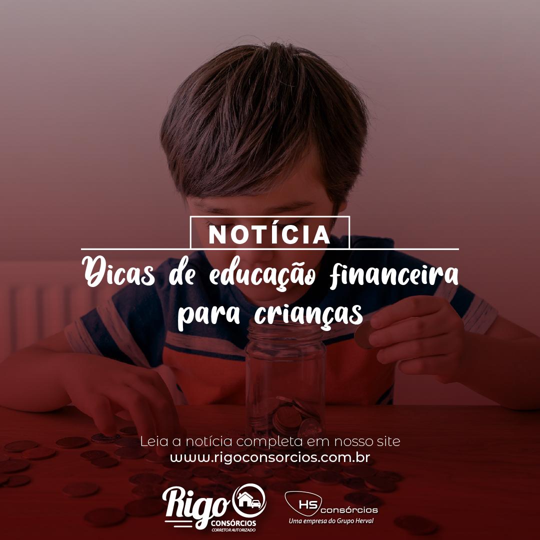 Dicas de educação financeira para crianças, Rigo Consórcio